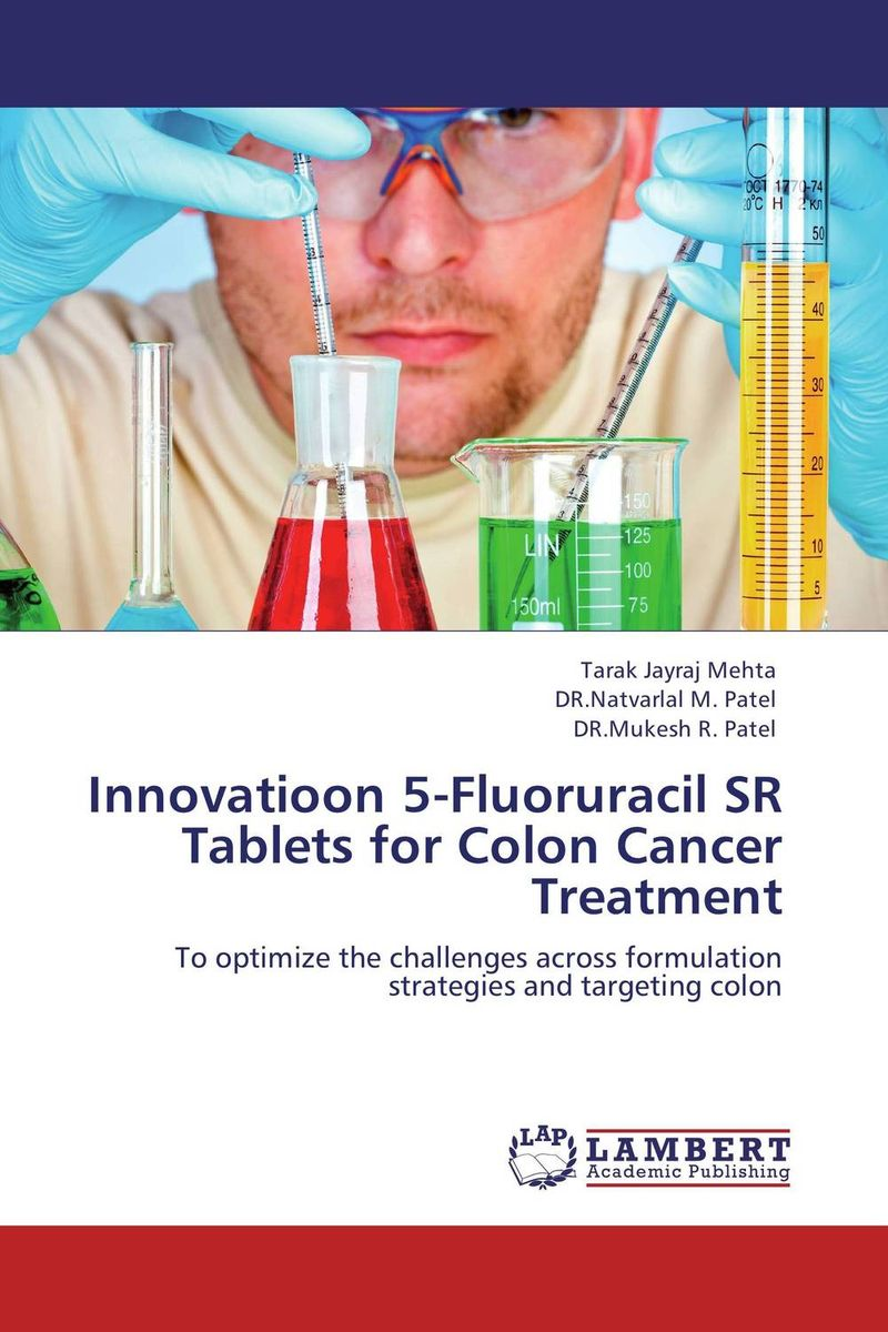 Innovatioon 5-Fluoruracil SR Tablets for Colon Cancer Treatment antitumor activity of mussaenda philippica in colon and breast cancer