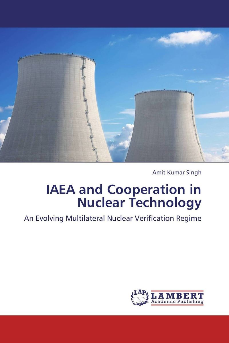 IAEA and Cooperation in Nuclear Technology the role of evaluation as a mechanism for advancing principal practice