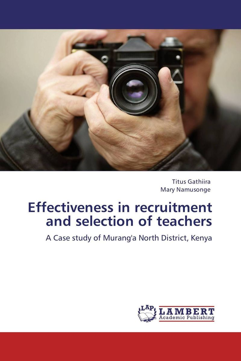Effectiveness in recruitment and selection of teachers selection and negotiation of distributor by manufacturer in scm