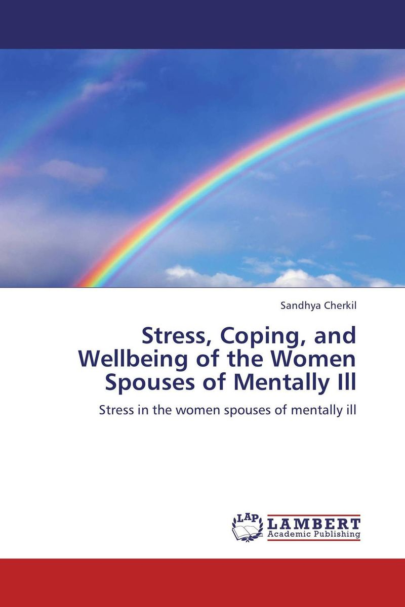 Stress, Coping, and Wellbeing of the Women Spouses of Mentally Ill performance in music therapy with mentally ill adults