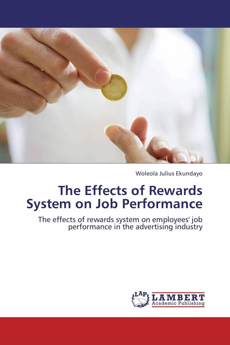 The Effects of Rewards System on Job Performance rewards the tool of enhancing employee s performance