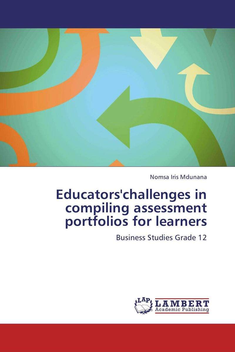 Educators'challenges in compiling assessment portfolios for learners srichander ramaswamy managing credit risk in corporate bond portfolios a practitioner s guide