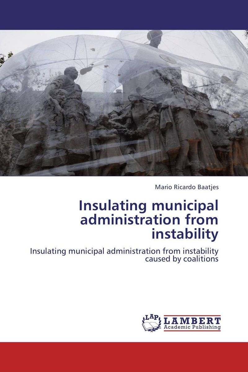 Insulating municipal administration from instability radical hope in youth recovery coalition