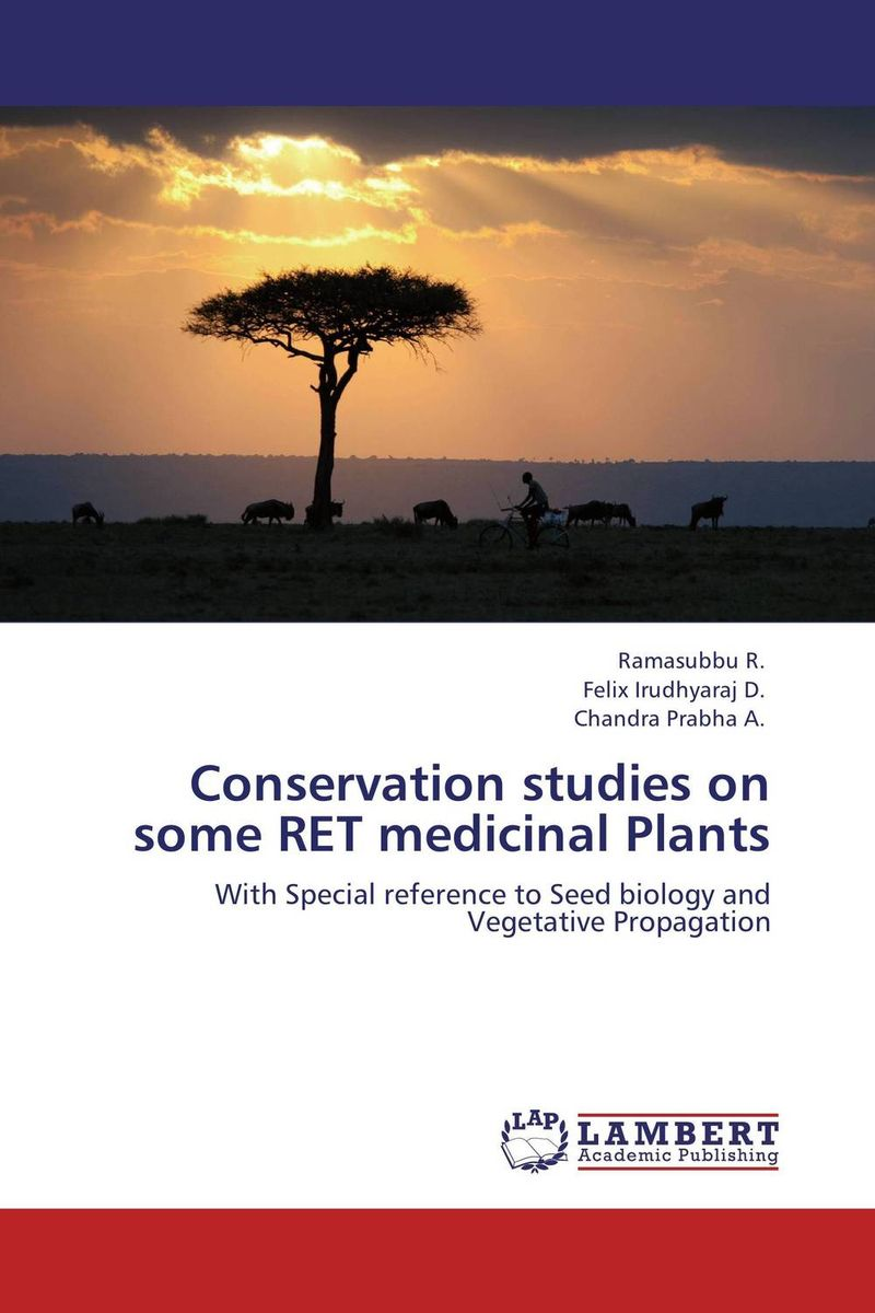 Conservation studies on some RET medicinal Plants studies on two medicinally important plants
