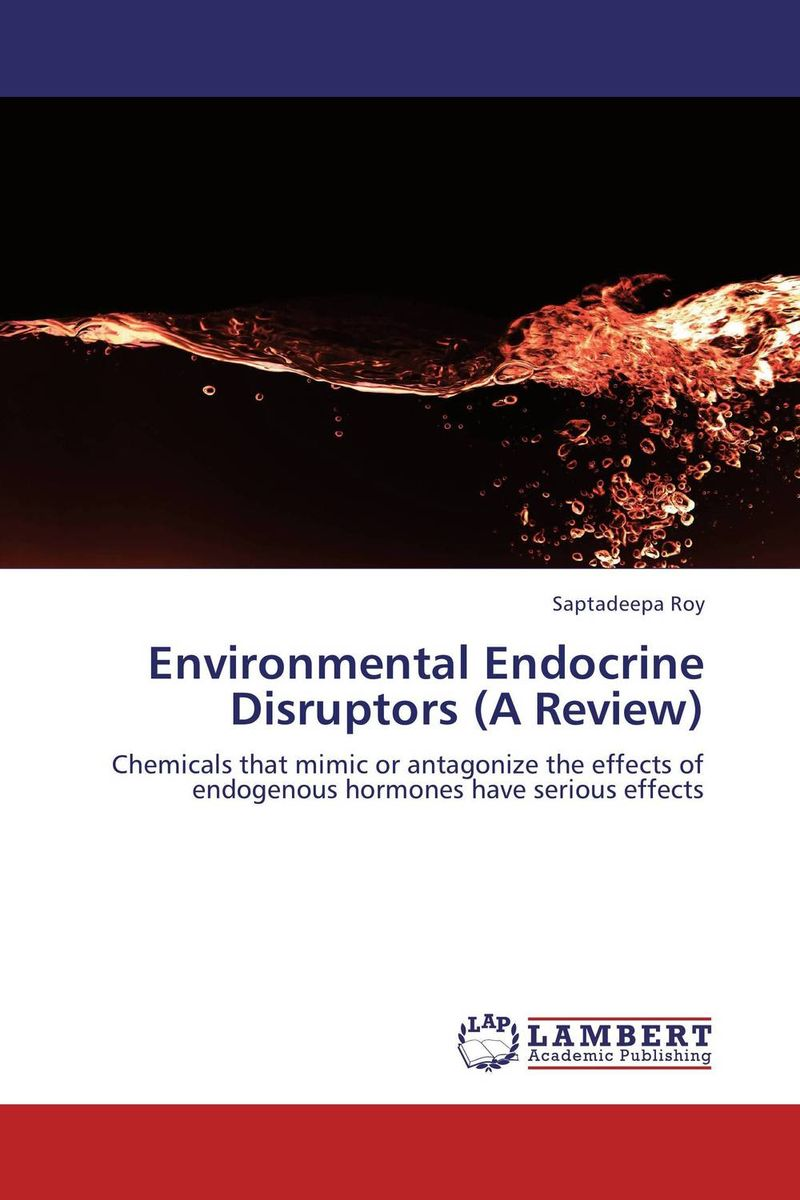 Environmental Endocrine Disruptors (A Review) effect of endocrine disruptors on the male reproductive system
