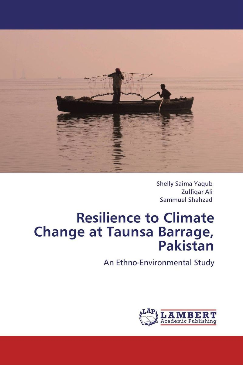 Resilience to Climate Change at Taunsa Barrage, Pakistan joseph rudigi rukema understanding responses and resilience to climate change
