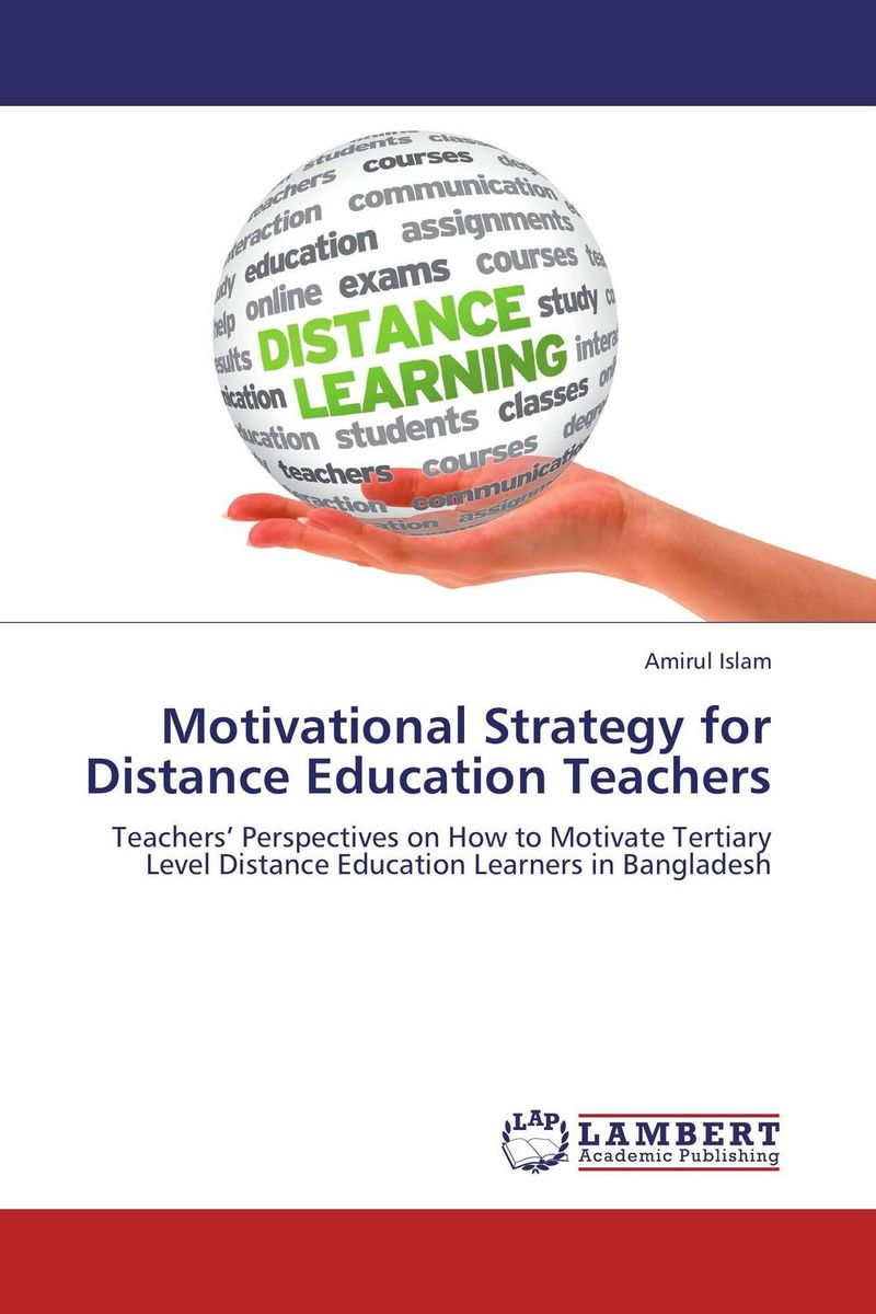 Motivational Strategy for Distance Education Teachers marcus alexander strategy for the corporate level where to invest what to cut back and how to grow organisations with multiple divisions