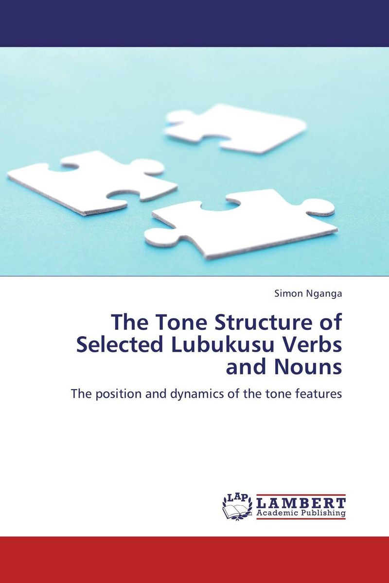 The Tone Structure of Selected Lubukusu Verbs and Nouns гурикова ю предлог глагол прилагательное существительное prepositions with nouns adjectives and verbs