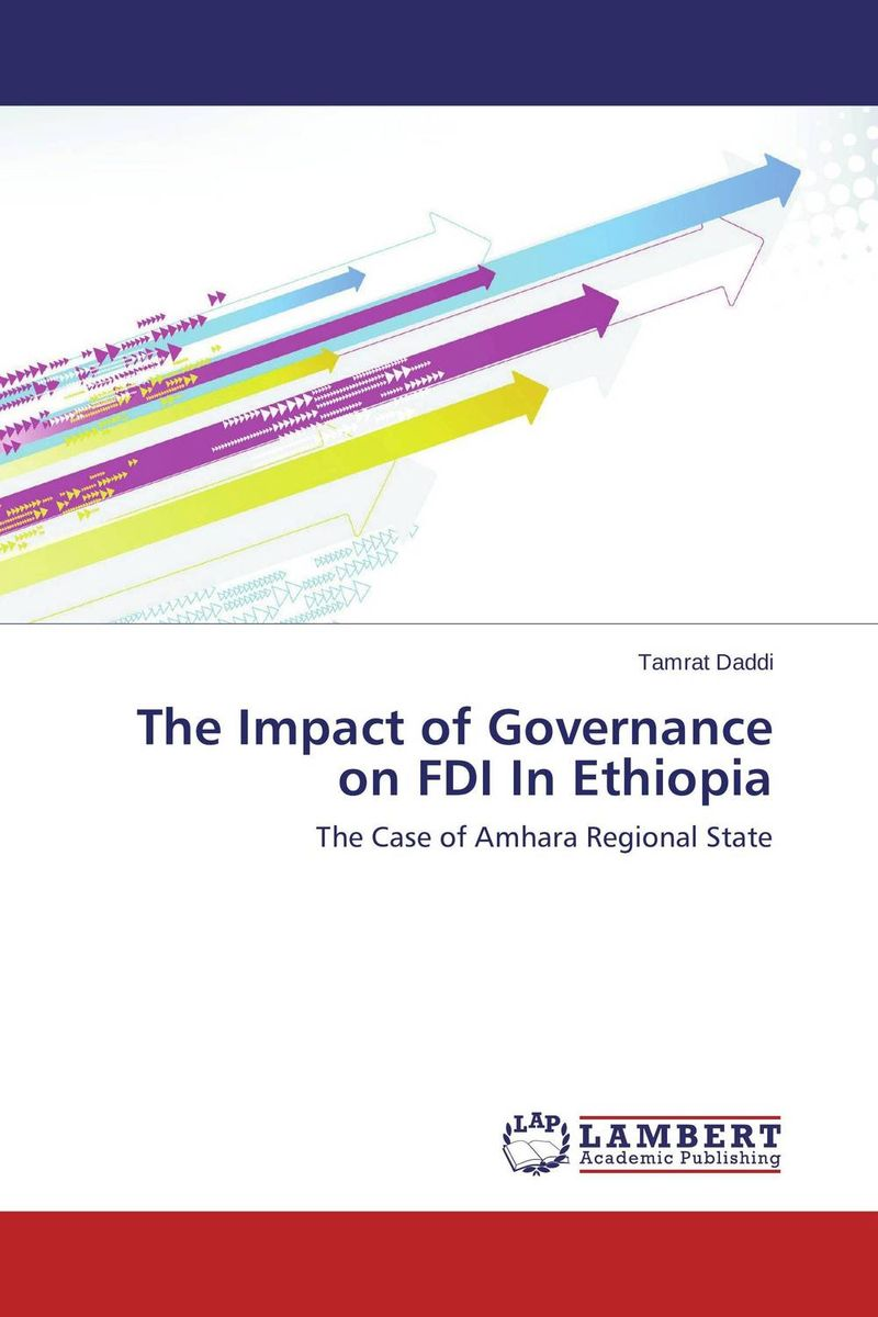 The Impact of Governance on FDI In Ethiopia governance and development roles of community radio in ethiopia