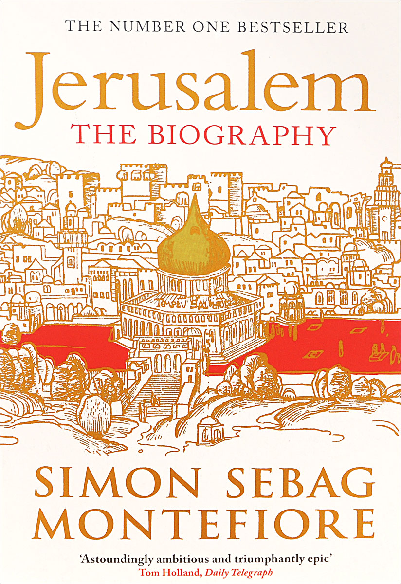 Jerusalem: The Biography the clash of civilizations