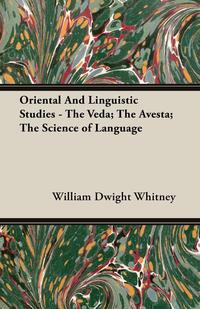Oriental And Linguistic Studies - The Veda; The Avesta; The Science of Language cultural and linguistic hybridity in postcolonial text