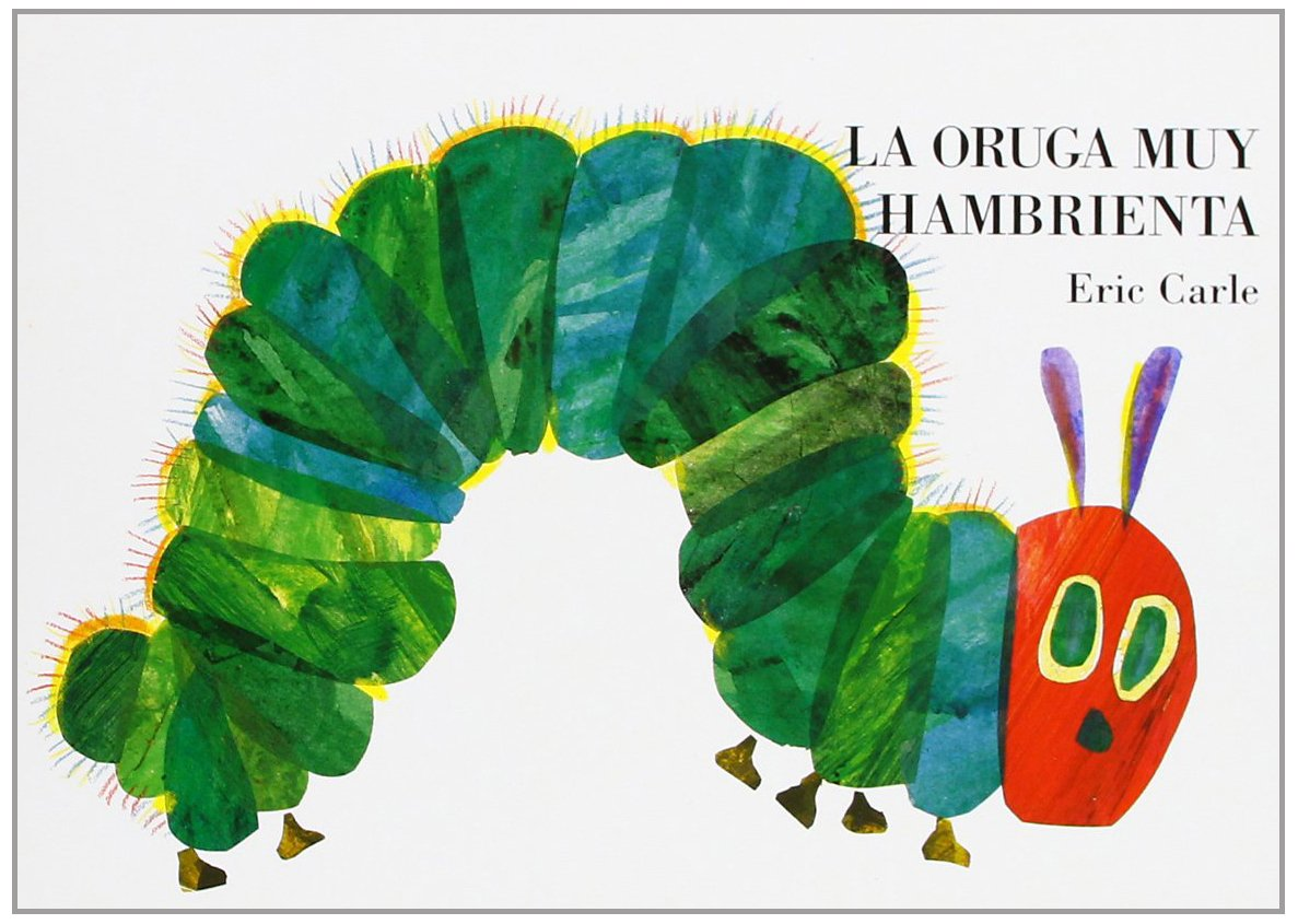 La oruga muy hambrienta the very hungry caterpillar a pull out pop up