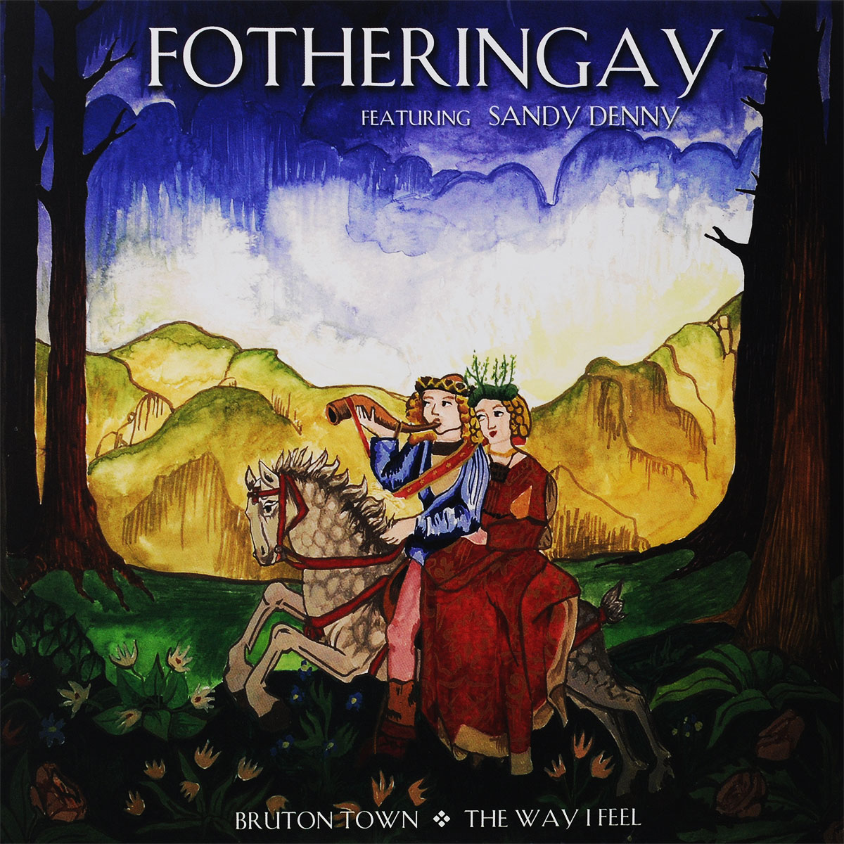 Fotheringay Fotheringay. Bruton Town / The Way I Feel (LP) реми шанд remy shand the way i feel