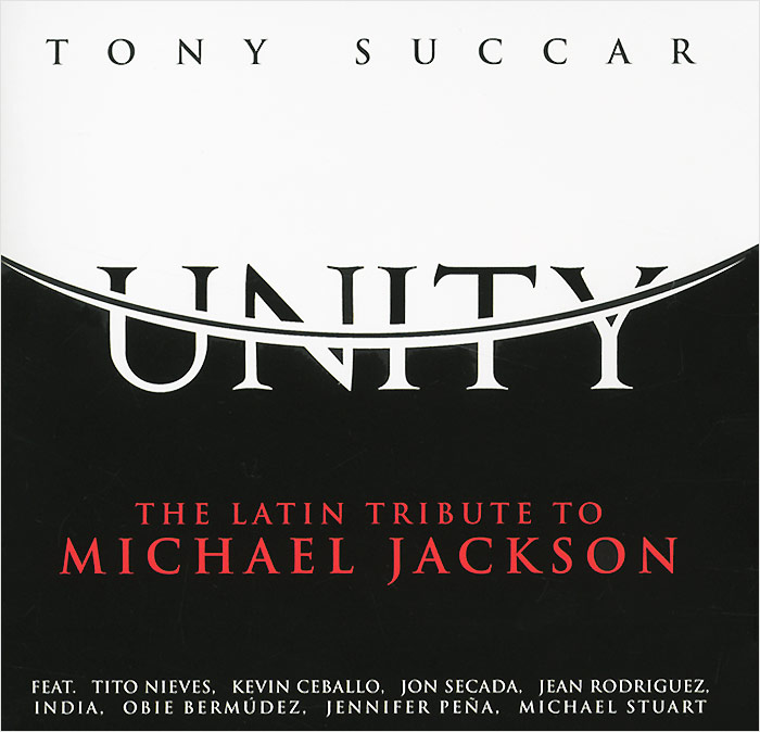 Tony Succar Tony Succar. Unity. The Latin Tribute To Michael Jackson unity 3d shaderlab 开发实战详解(第2版)
