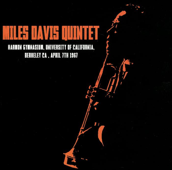 Miles Davis Quintet Miles Davis Quintet. Harmon Gymnasium, University Of California, Berkeley CA, April 7th 1967 цены онлайн
