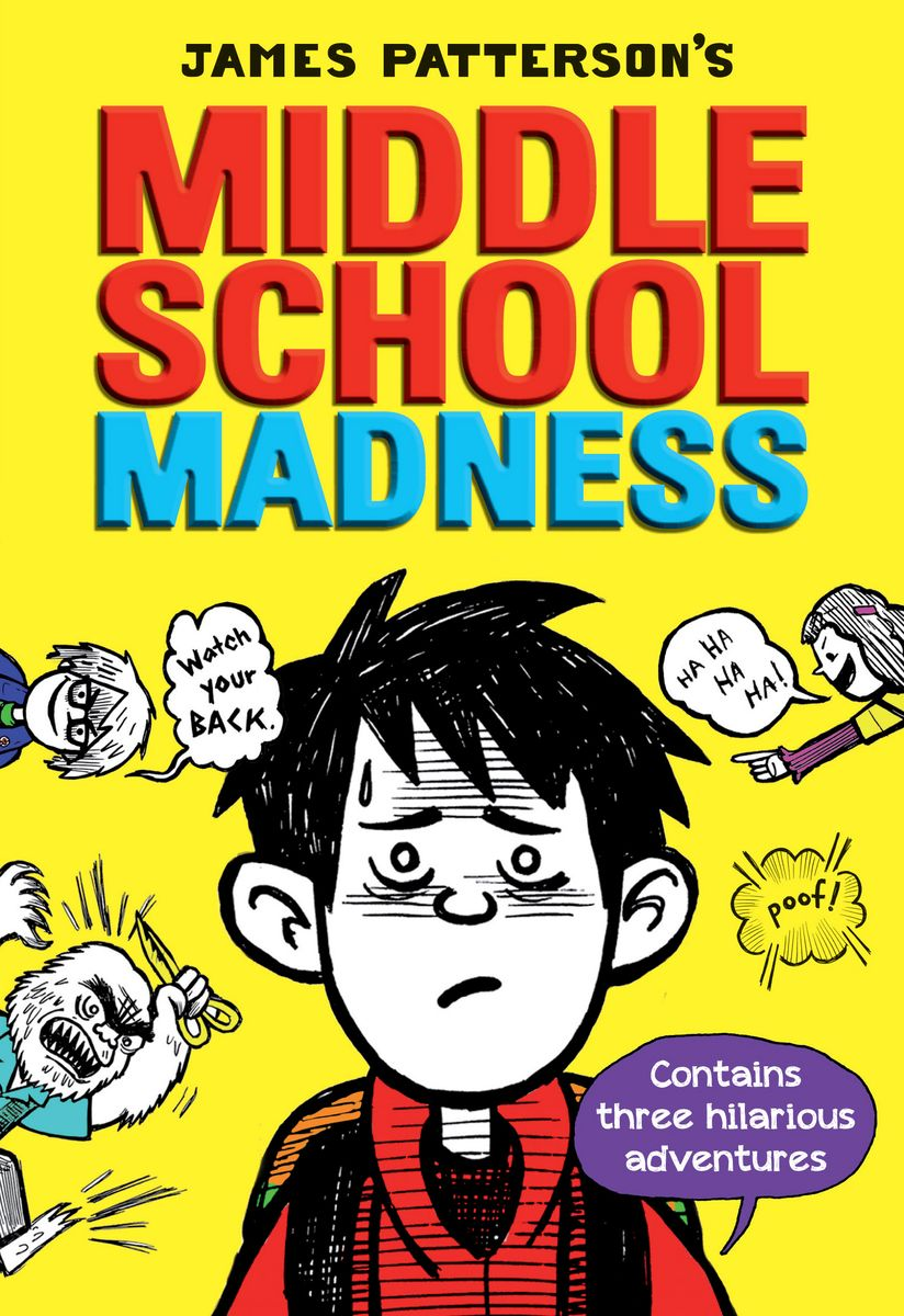 Middle School Madness Pack patterson j tebbetts c middle school the worst years of my life