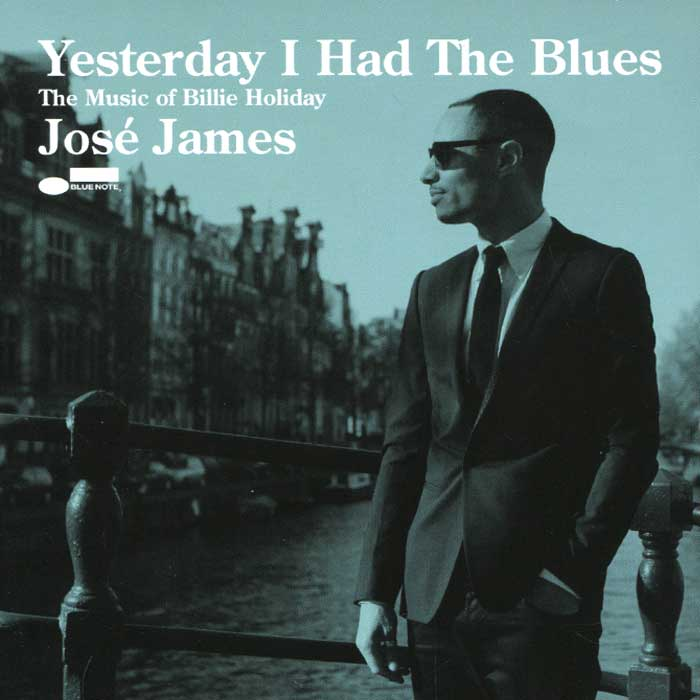 Жозе Джеймс,Джейсон Моран,Джон Патитуччи,Эрик Гарланд Jose James. Yesterday I Had The Blues. The Music Of Billie Holiday cd billie holiday the centennial collection