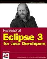 Professional Eclipse 3 for Java Developers c for java developers