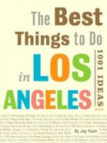 Best Things to Do in Los Angeles: 1001 Ideas donerty gillian 1001 things to spot long ago