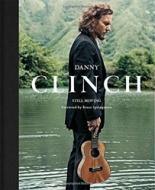 Danny Clinch: Still Moving рюкзак danny bear db14859 3