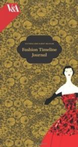 Victoria & Albert Museum Fashion Timeline Journal.