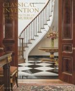 Classical Invention: The Architecture of John B. Murray the architecture of john wellborn root