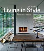 Living in Style: Architecture + Interiors this is not a book