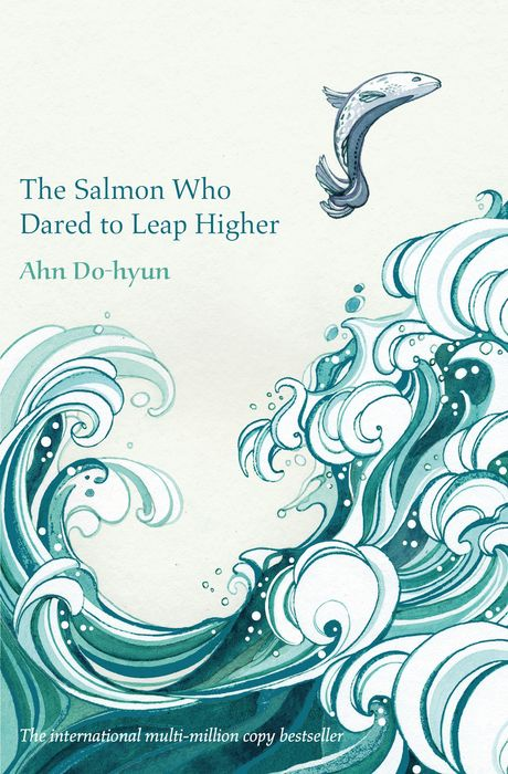 The Salmon Who Dared to Leap Higher the woman who went to bed for a year