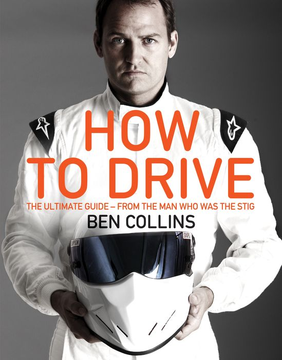 How To Drive: The Ultimate Guide, from the Man Who Was the Stig batman the man who laughs