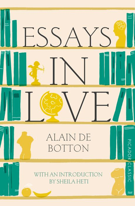 Essays In Love first love and the diary of a superfluous man