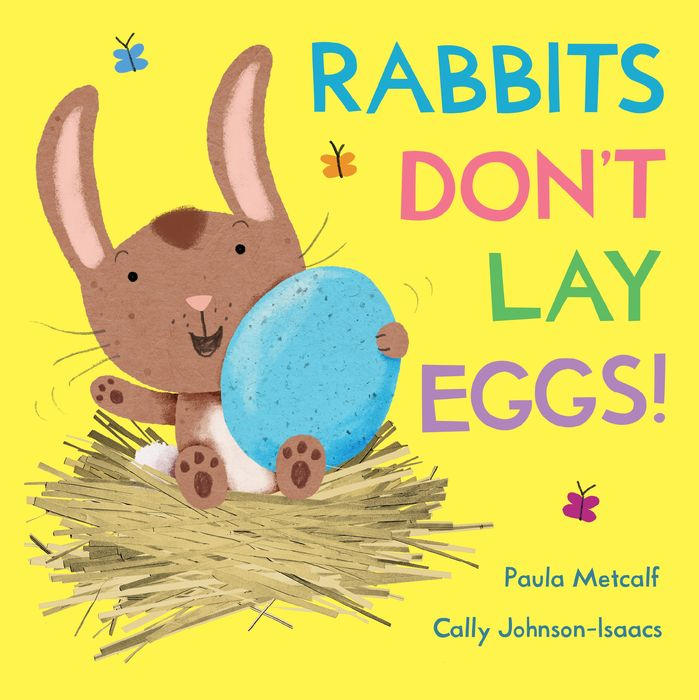 Rabbits Don't Lay Eggs! rabbits in the snow a book of opposites