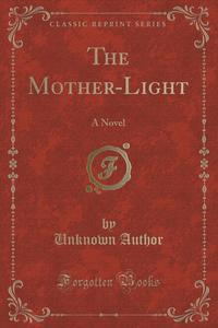 Купить The Mother-Light,