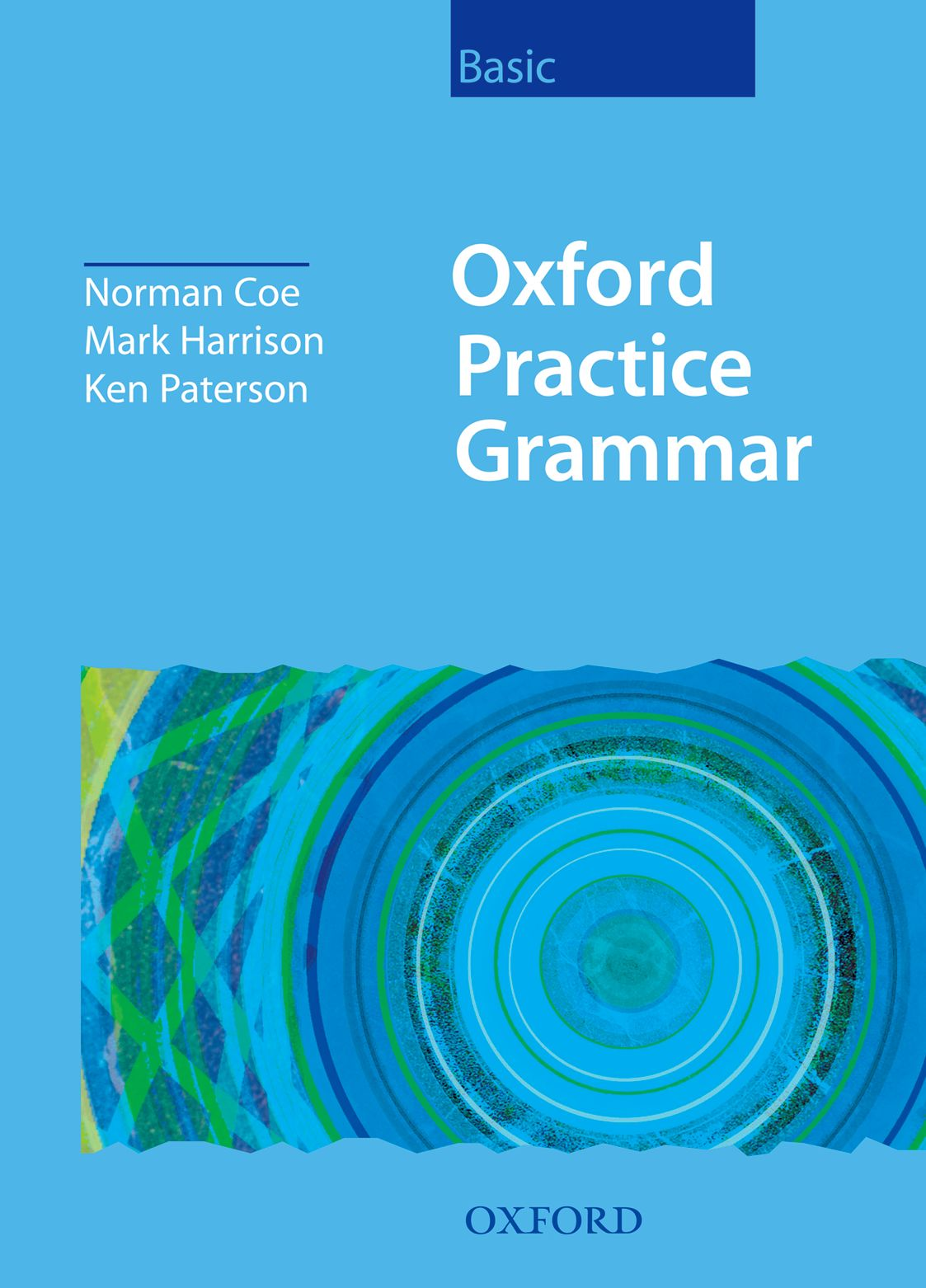Oxford Practice Grammar Basic: Without Key grammar and practice with answer key