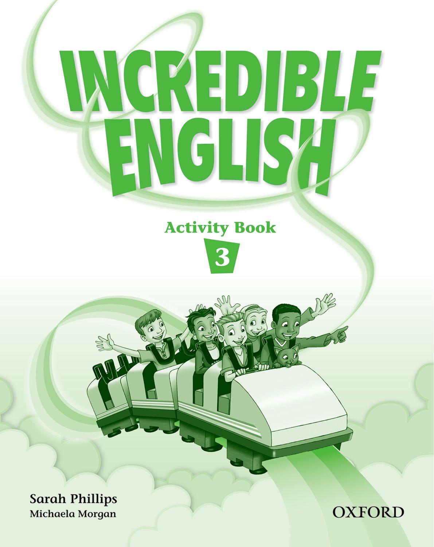 INCREDIBLE ENGLISHLISH 3 AB incredible englishlish 2e 6 ab