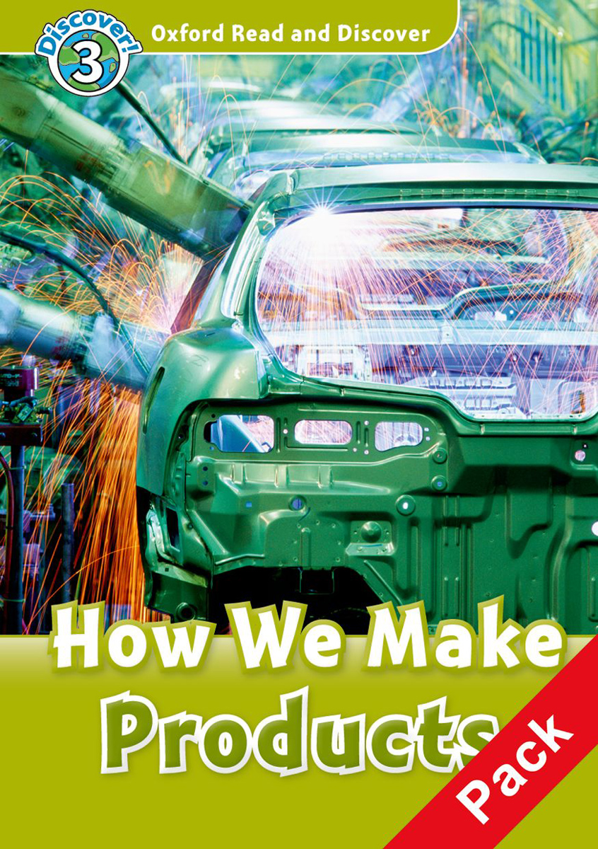 Oxford Read and Discover 3: How We Make Products: Level A1 (+ CD) how to read churches