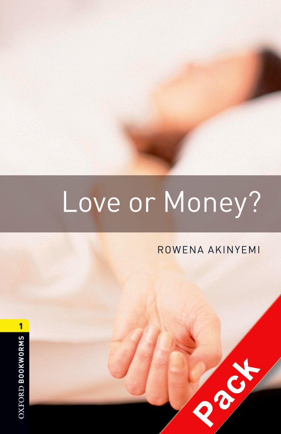 OXFORD bookworms library 1: LOVE OR MONEY? PACK 3E zuleika dobson or an oxford love story