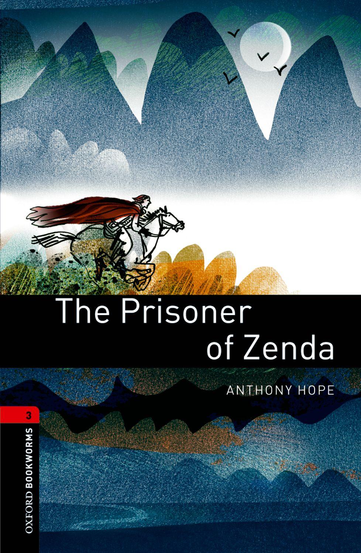 OXFORD bookworms library 3: PRISONER OF ZENDA 3 ED the prisoner of zenda