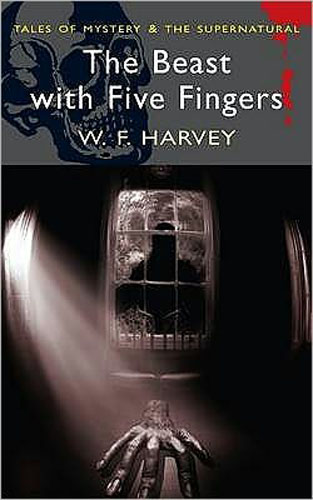 Beast with Five Fingers (Tales of Mystery & Supernatural)
