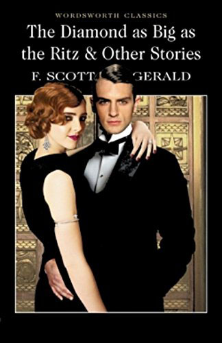 Diamond As Big As the Ritz & Other Stories the best early stories of f scott fitzgerald