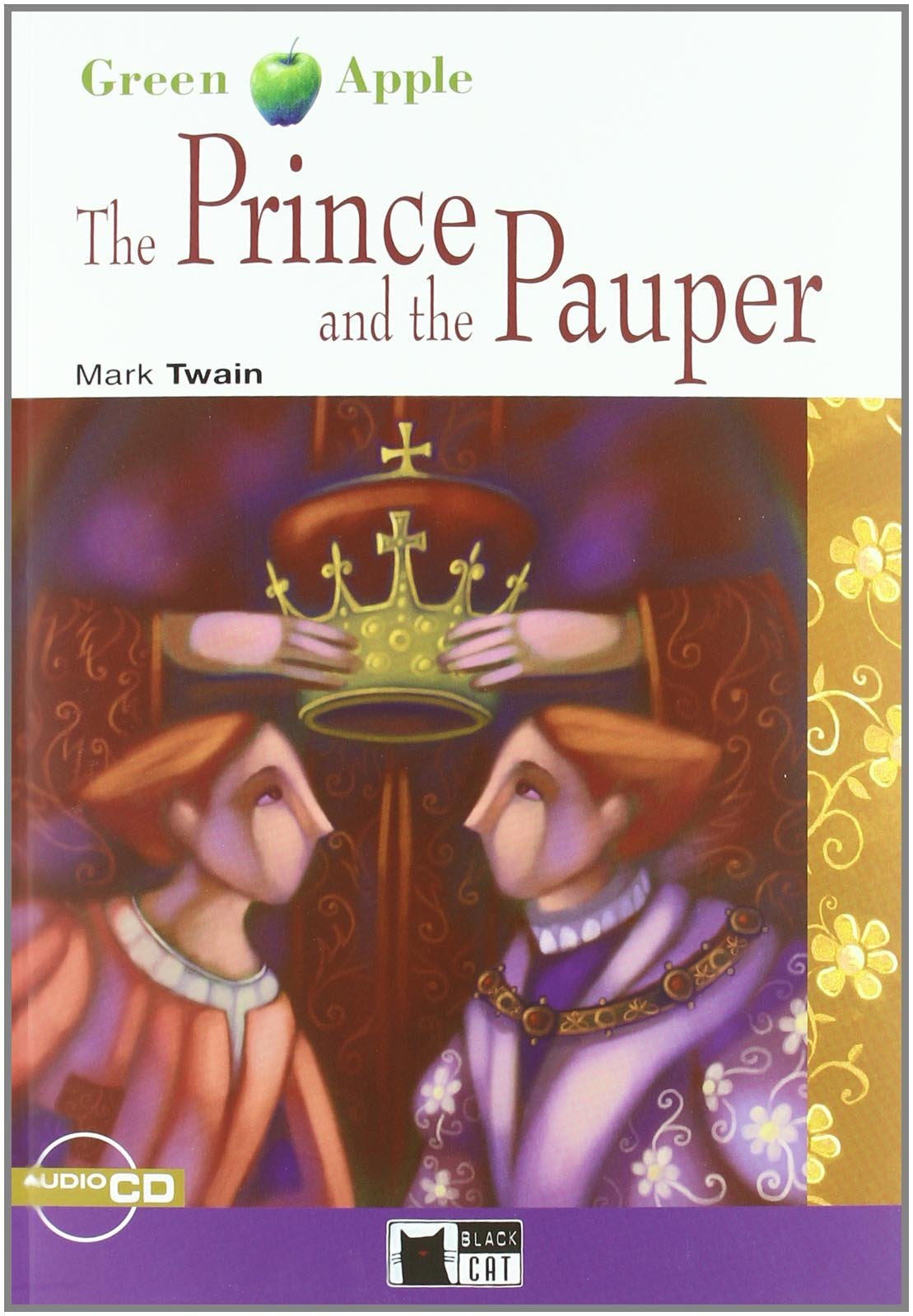 Prince And The Pauper (The) Bk +D марк твен the prince and the pauper
