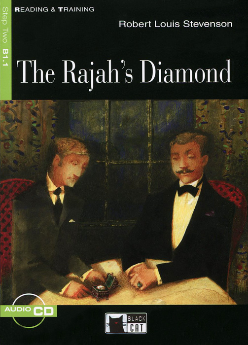 The Rajah's Diamond: Step Two B1.1 (+CD) robert louis stevenson the works of robert louis stevenson – swanston edition volume 6