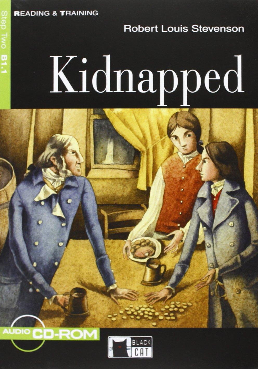 Kidnapped B +D/R stevenson r kidnapped