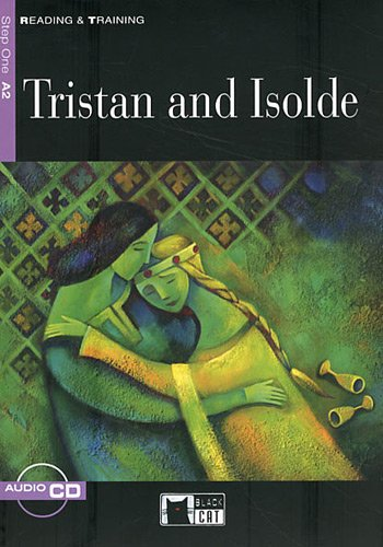Tristan And Isolde (+ Audio CD) love and marriage in the middle ages
