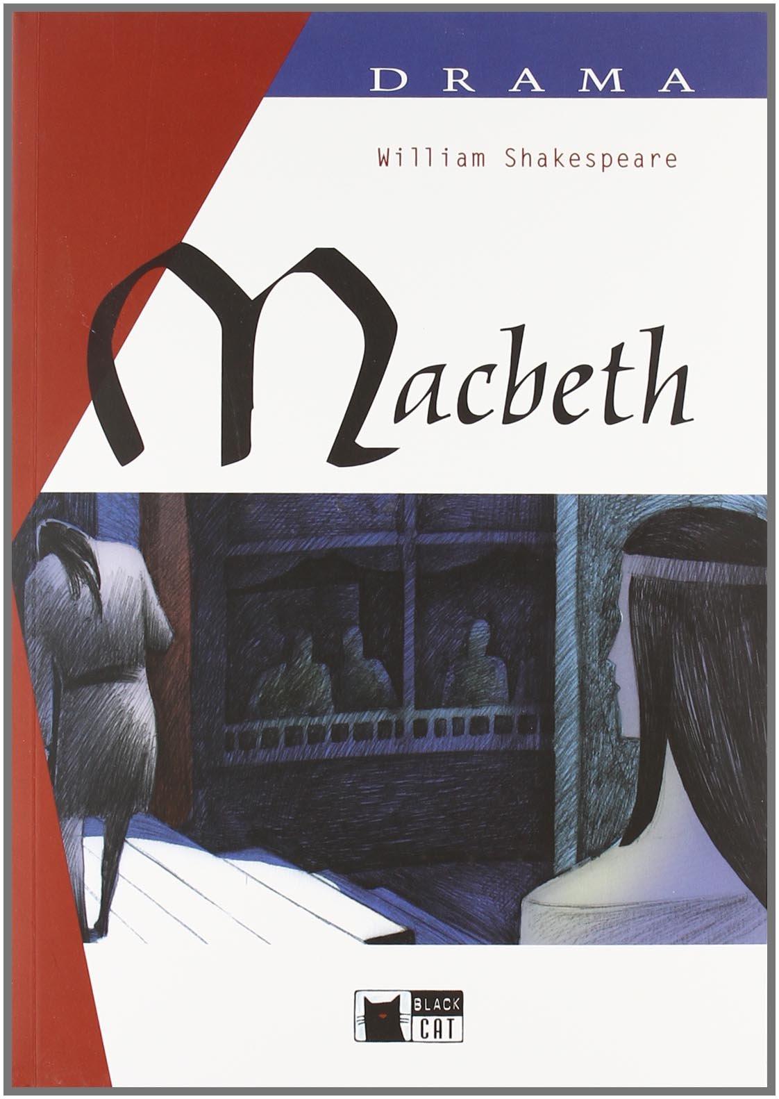 Macbeth Drama, Bk +D drama