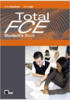 Total FCE Student's Book ready for fce upper intermediate teacher s book