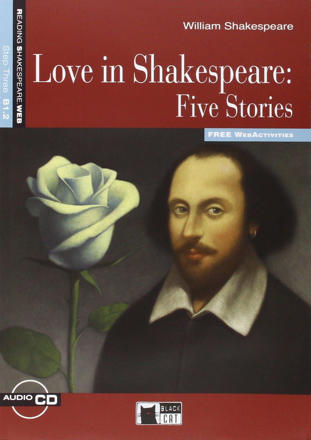 Love in Shakespeare Five Stories +D New level 3 stories from shakespeare