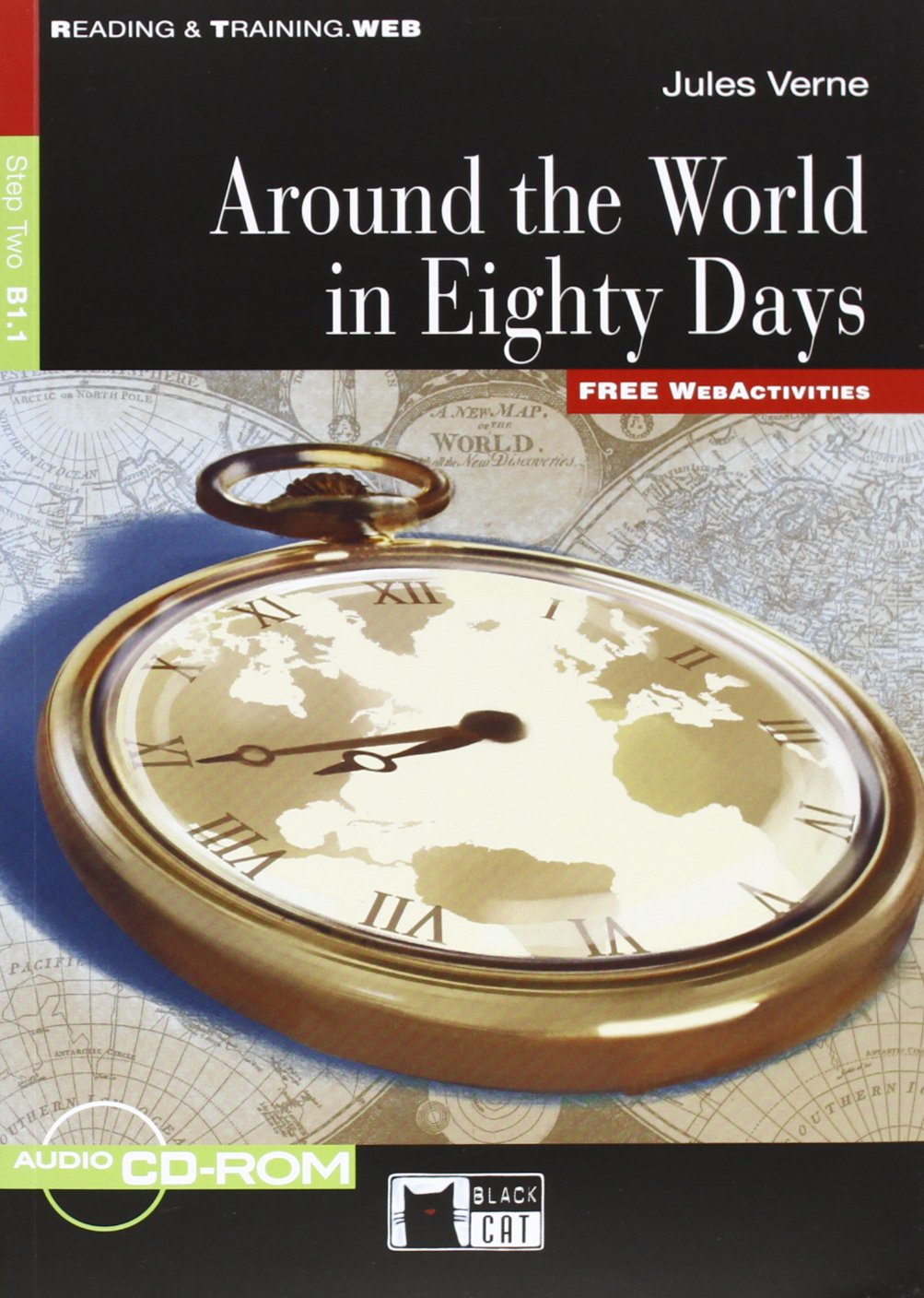Around the World in Eighty Days: Step Two B1.1 (+ CD-ROM) verne j around the world in 80 days reader книга для чтения