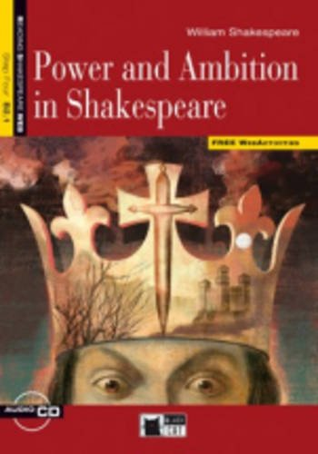 Power and Ambition in Shakespeare +D lovely ambition
