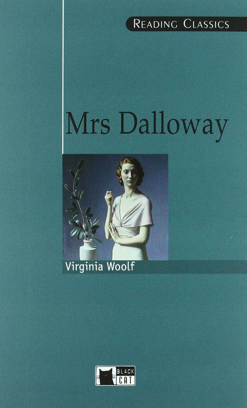 Mrs Dalloway Bk +D mrs dalloway s party