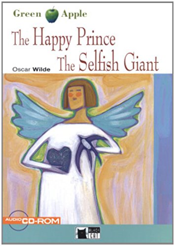 Happy Prince And The Selfish Giant (The) B +D/R
